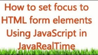How To Set Focus On Textbox HTML Control Using Javascript