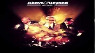 Above And Beyond - Satellite / Stealing Time  (Acoustic )