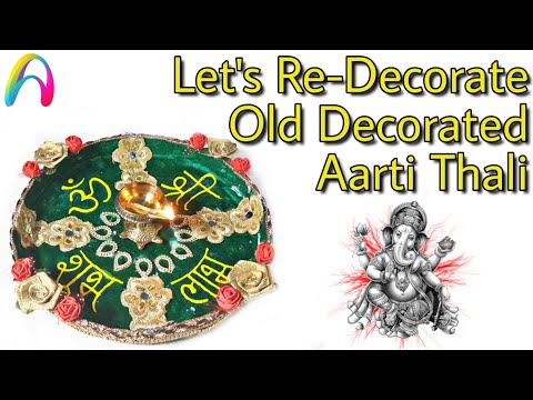Aarti Thali Decoration idea | How to Redecorate Aarti thali