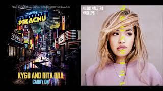 Carry OnYour Song [Mashup] – Kygo & Rita Ora