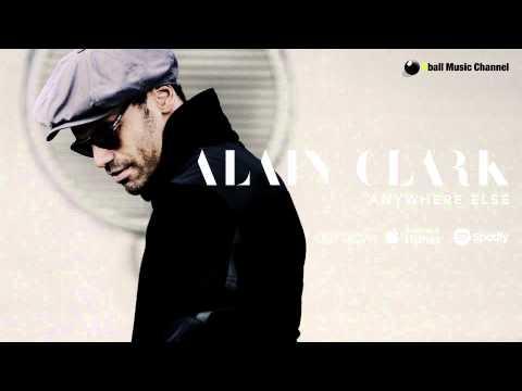 Alain Clark - Anywhere Else (Official Audio)