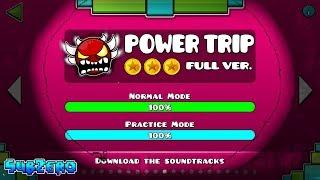 """POWER TRIP"" FULL VERSION !!! - GEOMETRY DASH 2.11!!"