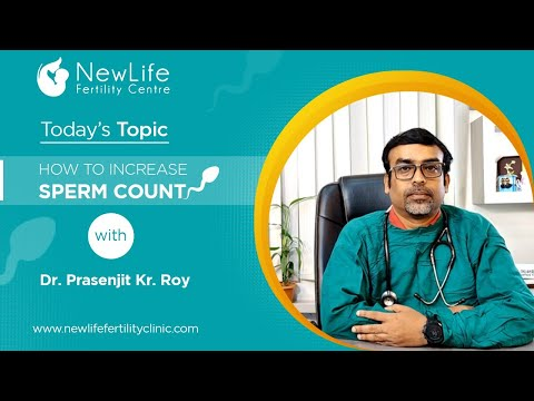 How to increase sperm count - Dr. Prasenjit Kumar Roy