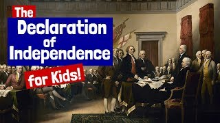 The Declaration of Independence for Kids