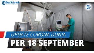 Update Corona Dunia per 18 September: 30,3 Juta Orang Terinfeksi Covid-19, Indonesia Peringkat ke-23