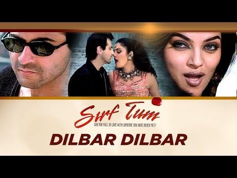 dilbar dilbar full song sirf tum ft sanjay kapoor sushmita s