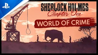 Sherlock Holmes Chapter One - World of Crime Trailer | PS4