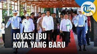 Siang Ini Jokowi akan Umumkan Lokasi Ibu Kota Negara yang Baru