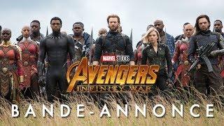 Avengers : Infinity War - Bande-annonce Officielle