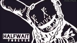 Halfwait - Without You