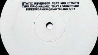 Static Revenger feat. The Mullet Men - Long Time (Original Remix) [HD]