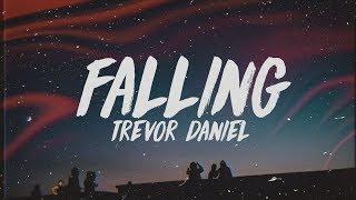 Trevor Daniel   Falling (Lyrics)