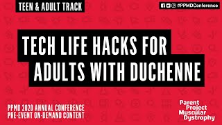 Tech Life Hacks for Adults with Duchenne