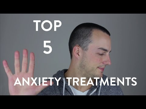 Video Top 5 Treatments for Anxiety Disorders