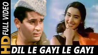 Dil Le Gayi Le Gayi Ek Chulbuli   Mohammed Rafi   Laat Saheb 1967 Songs   Shammi Kapoor, Nutan