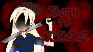 Born to Kill, mini movie (Gacha Life)