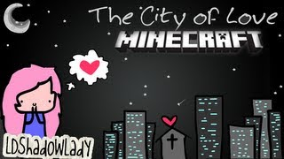 Welcome | #1 | City of Love Adventure Map