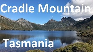 Beginners Guide To The Cradle Mountains Hiking Trails  [Tasmania Vacation Travel Guide]