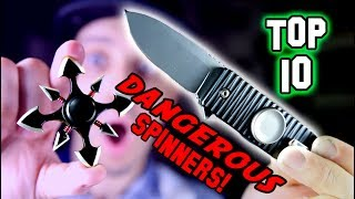 TOP 10 Most Dangerous Fidget Spinners 🔪🔥 *WARNING* (BANNED AND ILLEGAL SPINNER!!)