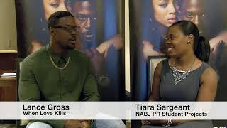 NABJ17: Lance Gross discusses When Love Kills