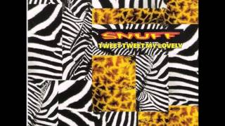 Snuff-Tweet Tweet my Lovely (full album)