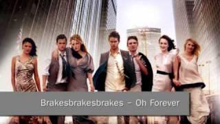 Brakesbrakesbrakes - Oh Forever