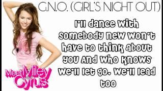 Miley Cyrus - G.N.O. (Girl's Night Out) lYRICS:)