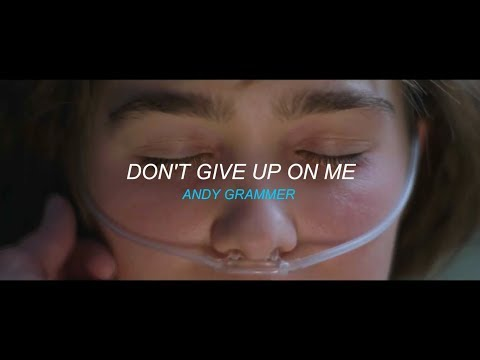 Don't Give Up On Me - Andy Grammer -  (Sub Español)