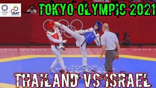 Thailand Vs Israel Taekwondo female Under – 49 Kg Fight Tokyo Olympic Game 2021|| Avishag samberg