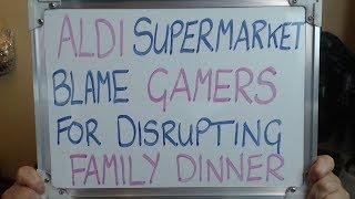 ALDI Supermarket Blames GAMERS for Disrupting Family Dinner Time!!!