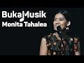 Monita Tahalea Full Concert | BukaMusik