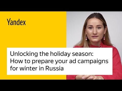 Unlocking the holiday season: How to prepare your ad campaigns for winter in Russia
