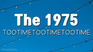 The 1975   TOOTIMETOOTIMETOOTIME (lyrics) 가사해석, 자막영상