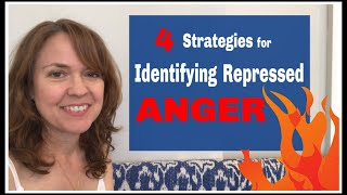Four Strategies for Identifying and Dealing with Repressed Anger for Overcoming Chronic Pain