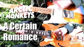 A Certain Romance - Arctic Monkeys ( Guitar Tab Tutorial & Cover )