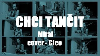 CHCI TANČIT - MIRAI |Cleo Cover