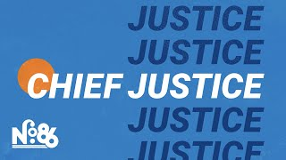 The Role of the Chief Justice [No. 86]