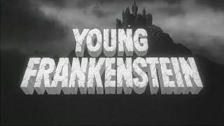 Young Frankenstein Heartwarming Trailer