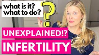 Unexplained Infertility: A Fertility Doctor Explains the Treatment Options