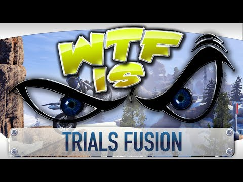 ► WTF Is... - Trials Fusion ? video thumbnail