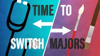 When to Change Your Major