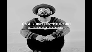G4SHI DISRESPECTFUL TÉLÉCHARGER