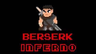 Berserk 2016 Opening - Inferno (8bit mix)