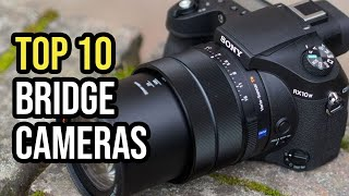 Best Bridge Cameras (2020 Top 10)
