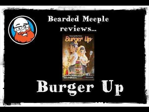 Bearded Meeple reviews : Burger Up