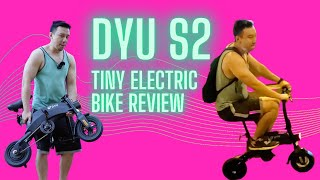 DYU S2: Another Tiny Electric Bike Review!