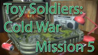 Toy Soldiers: Cold War : Walkthrough Mission 5 [Mind the Gap] (Gameplay / Commentary XBOX 360)