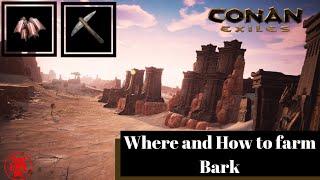 Conan Exiles/Where and How to farm Bark/PS4