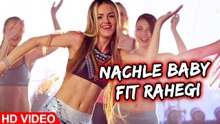 Nach Le Baby Fit Rahegi  Kay Bee Feat Mr. Wow(the Don)