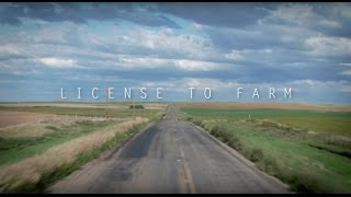 License to Farm – Official Documentary
